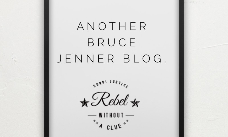 Another Bruce Jenner Blog.