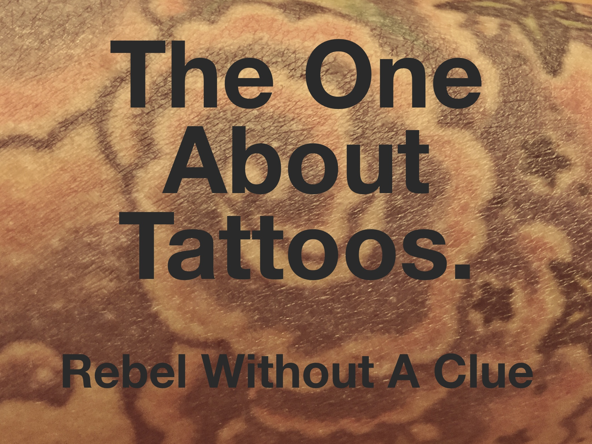 The One About Tattoos + Big News.