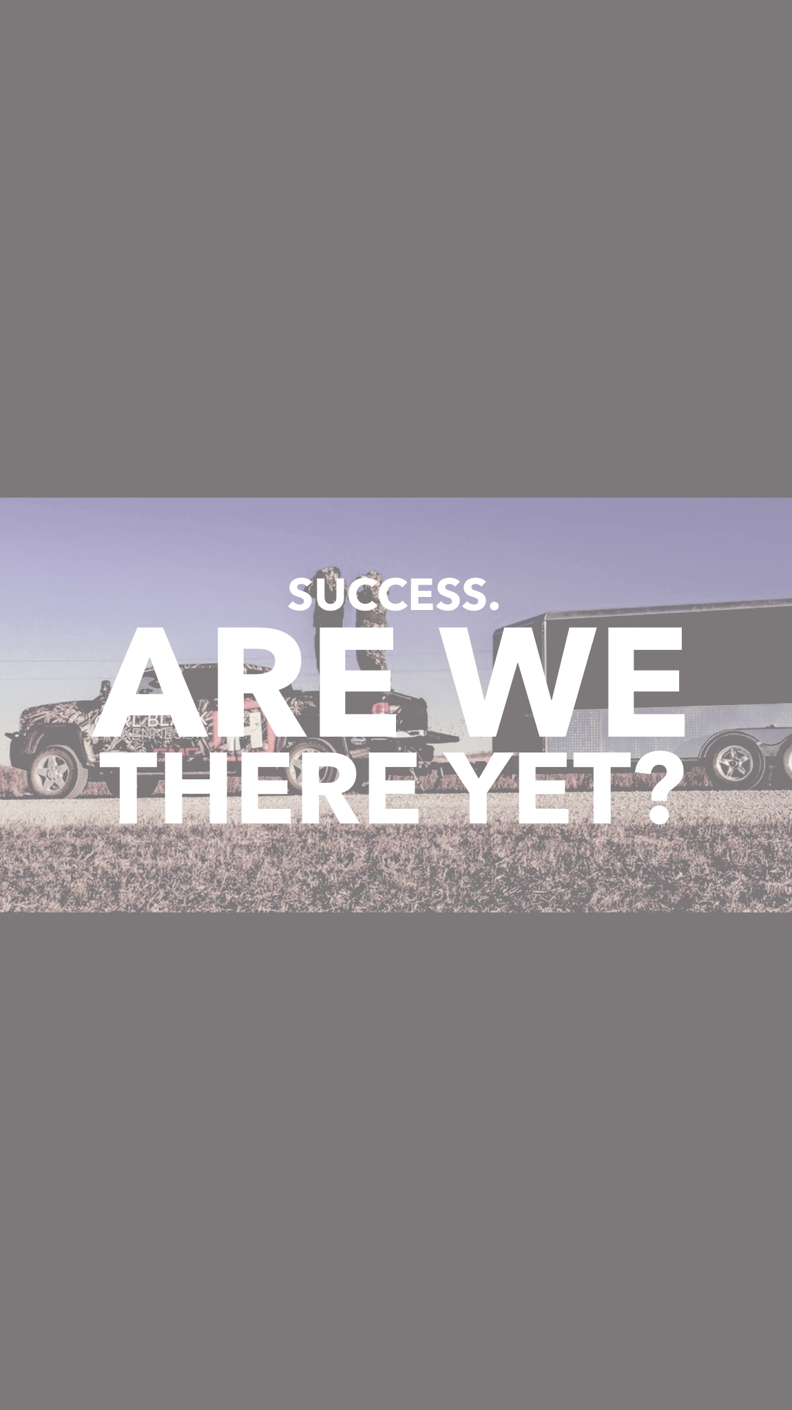 Success. Are We There Yet?